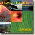 Hawaii Island Is My Home